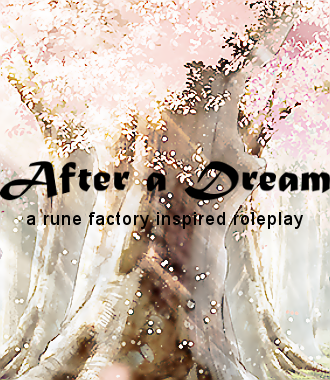 After a Dream - A rune factory inspired roleplay Spring_Ad