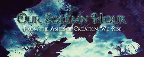Our Solemn Hour - Original Sci-Fi\Fantasy [JCINK] Adlogo