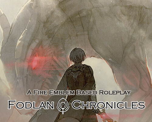 Fodlan Chronicles; A Fire Emblem Based RP FC_20200412