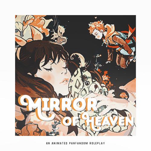 mirror of heaven - prem jcink, animated panfandom rp LB Ad3moh500