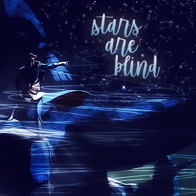 Stars Are Blind