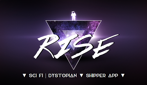 RISE: a sci-fi/dystopian rp [jcink] Unknown_opt