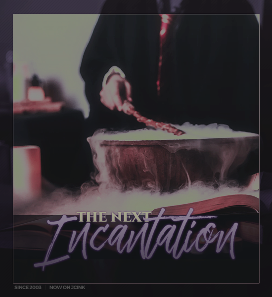 The Next Incantation Advert